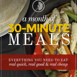 30 Minute Meal Plans to Save You Time and Money