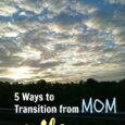 5 Ways to Transition from Mom to Wife at Night
