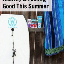 Tips for Feeling Healthy & Feeling Good This Summer
