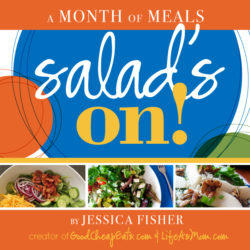 AVAILABLE NOW: A Month of Meals – Salad's On!