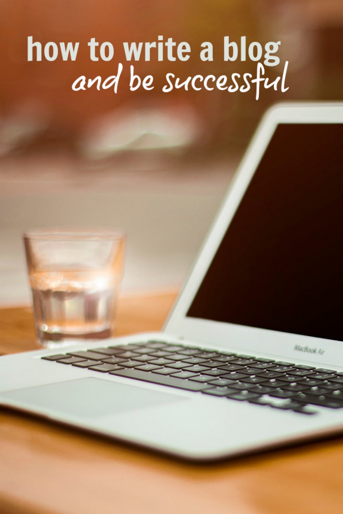 How to Write a Blog and Be Successful | Life as Mom