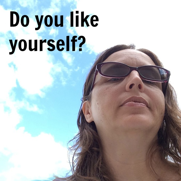 Do you like yourself? | Life as Mom