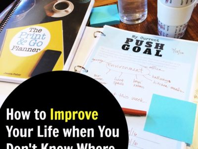 How to Improve Your Life when You Don't Know Where to Start