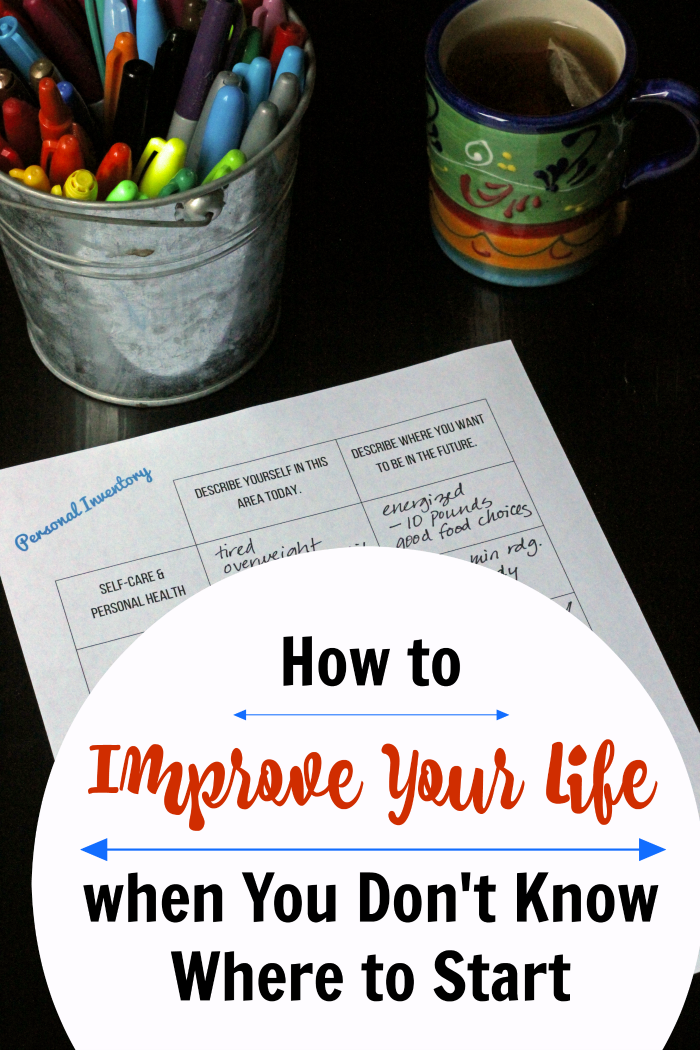 How to Improve Your Life when You Don't Know Where to Start | Life as Mom