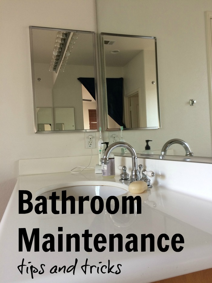 Bathroom Maintenance Tips And Tricks Life As Mom