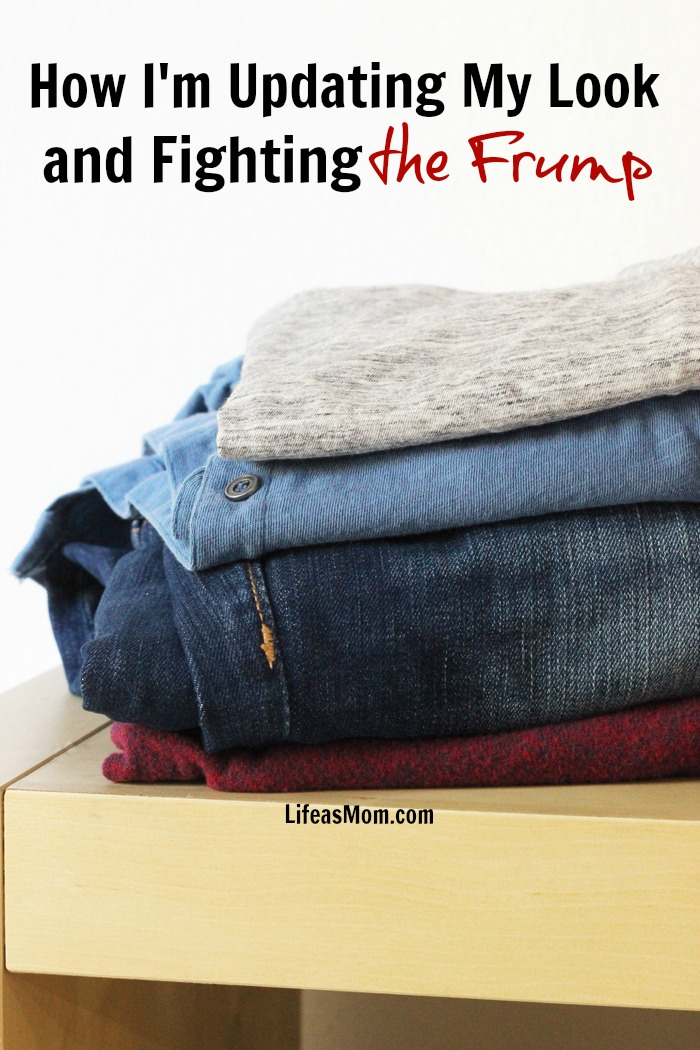 How I'm Updating My Look & Fighting the Frump | Life as Mom