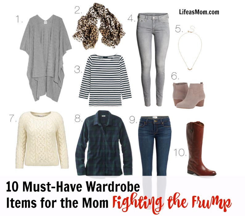 10 Must-Have Wardrobe Items to Fight the Frump | Life as Mom