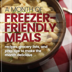 A Month of Freezer-Friendly Meal Plans