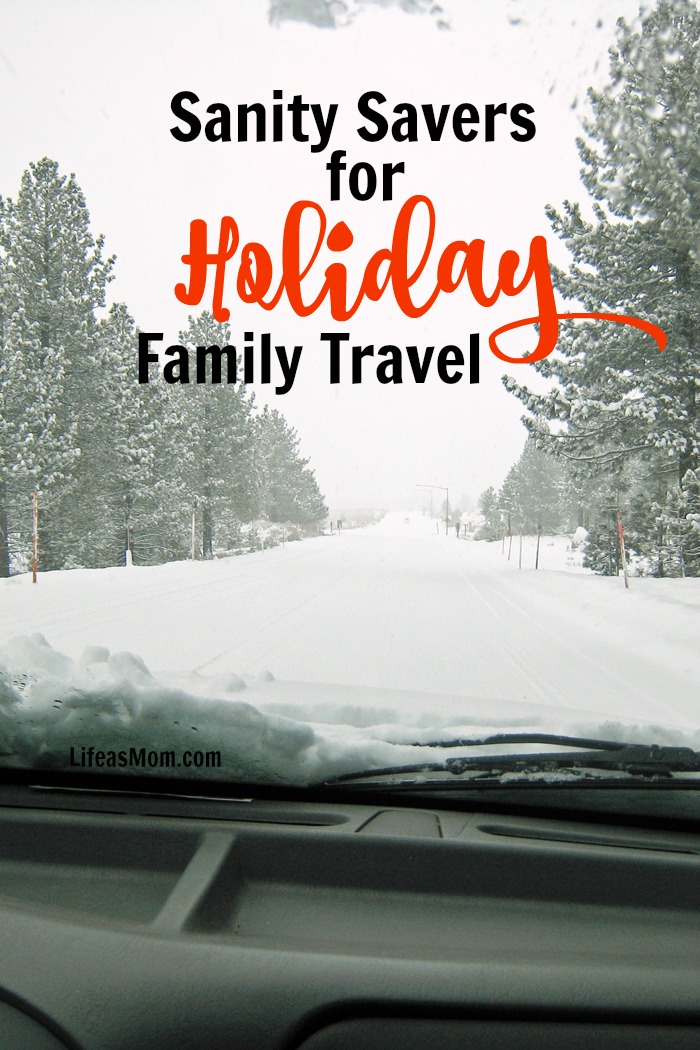 Sanity Savers for Holiday Family Travel | Life as Mom