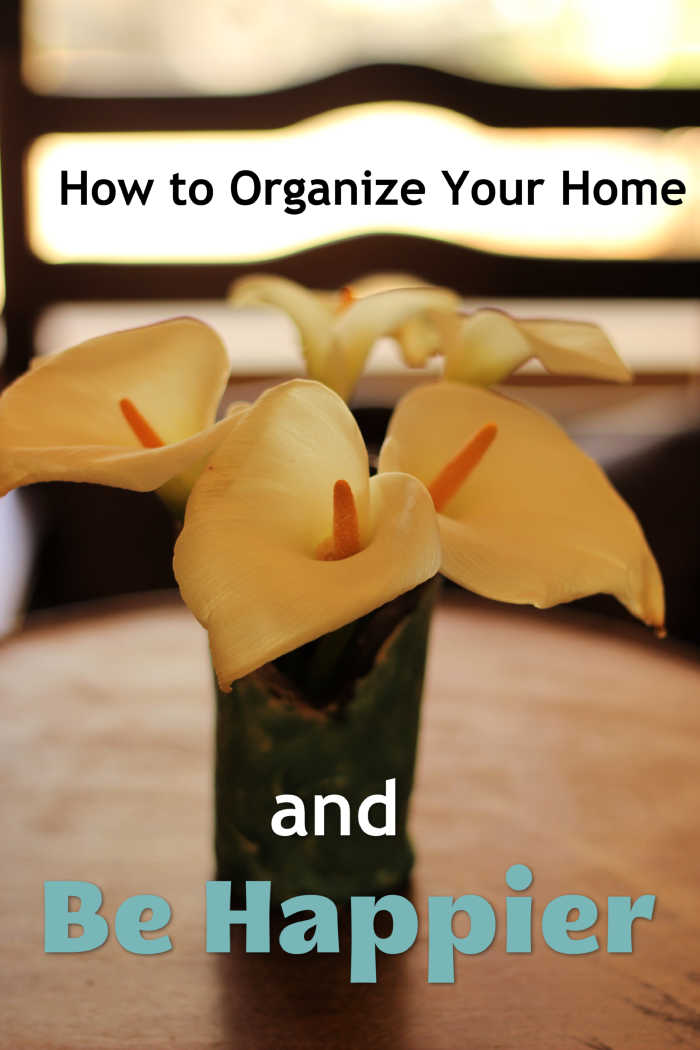 How to Organize Your Home & Be Happier | Life as Mom