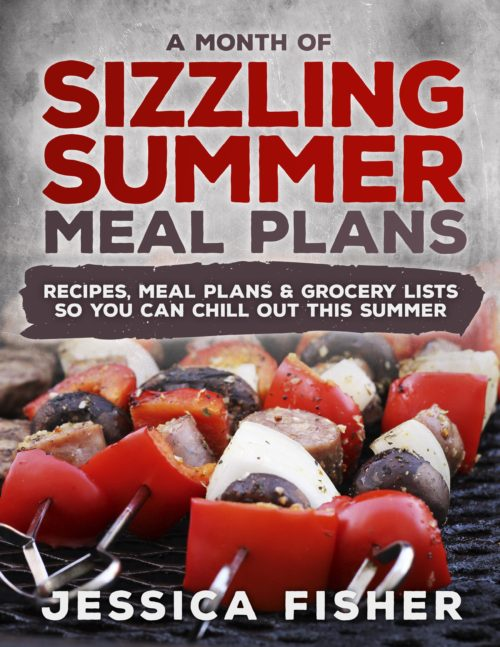 a month of sizzling summer meal plans