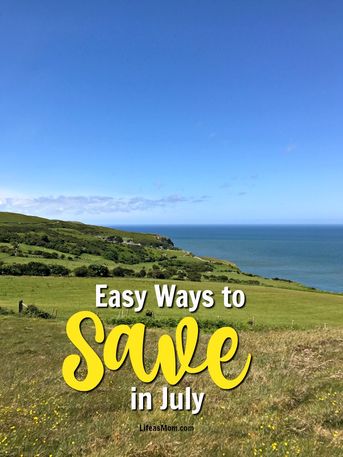 5 Ways to Save Money in July: Budget Living Tips from Life as Mom