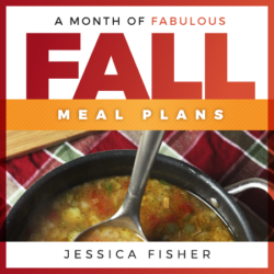 A Month of Fabulous Fall Meal Plans is Here!