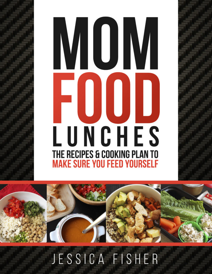 Mom Food: Meal Prep to Make Sure YOU Eat Well