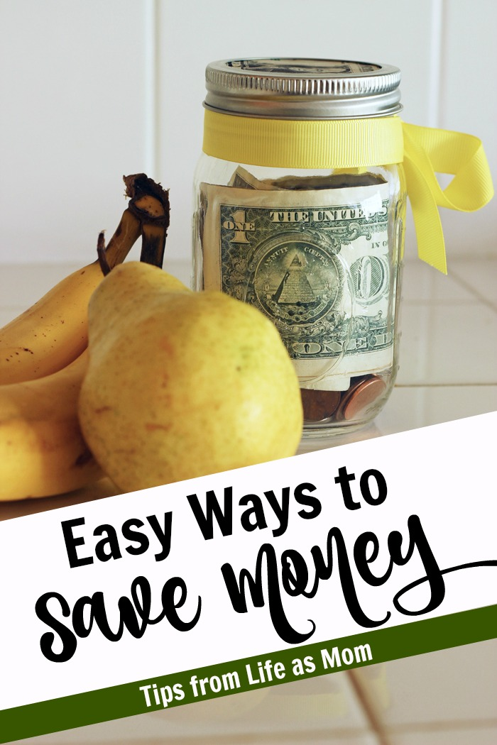 Easy Ways to Save Money | Tips from Life as Mom